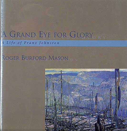 #1531.1 ~ Johnston - A Grand Eye for Glory: A Life of Franz Johnston