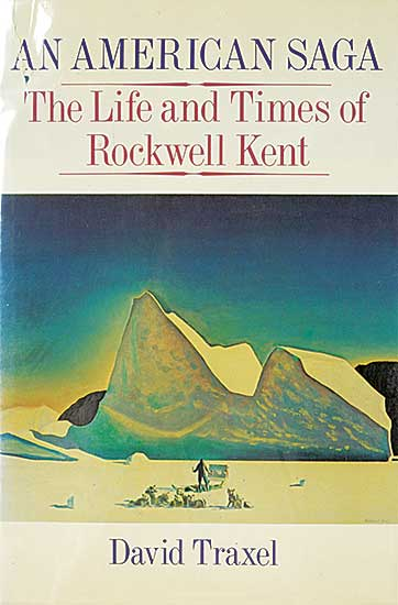 #1536 ~ Kent - An American Saga: The Life and Times of Rockwell Kent