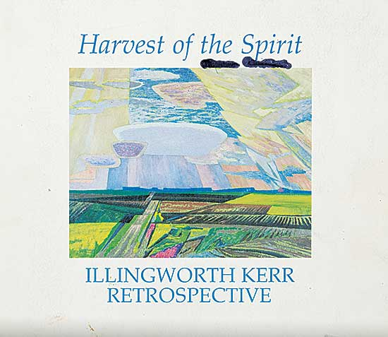 #1537.2 ~ Kerr - Harvest of the Spirit: Illingworth Kerr Retrospective