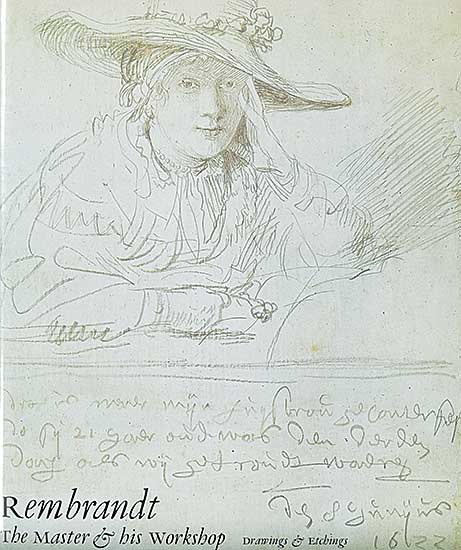 #1572 ~ Rembrandt - Rembrandt: The Master and his Workshop, Drawings and Etchings