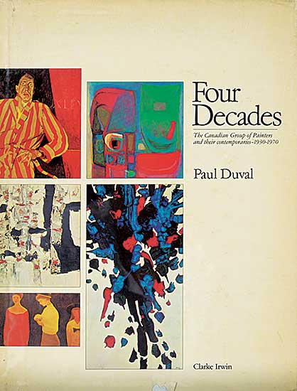 #1581 ~ School - Four Decades: The Canadian Group of Painters and their contemporaries - 1930-1970