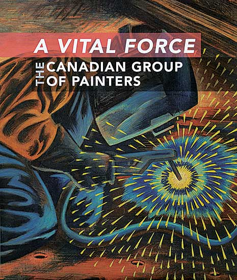 #1584.1 ~ School - A Vital Force: The Canadian Group of Painters