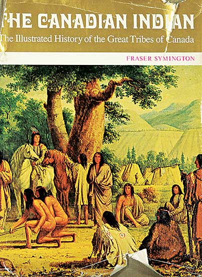 #1589 ~ School - The Canadian Indian: The Illustrated History of the Great Tribes of Canada