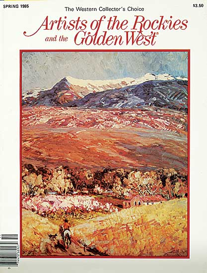 #1596 ~ School - The Western Collector's Choice: Artists of the Rockies and the Golden West