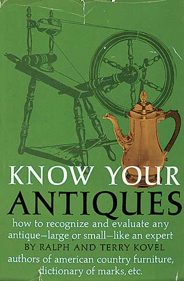 #1597 ~ School - Know Your Antiques: How to Recognize and Evaluate Any Antique - Large or Small - Like an Expert