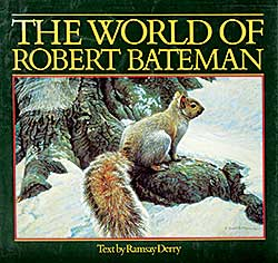#1501 ~ Bateman - The World of Robert Bateman
