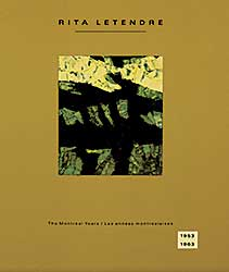 #1549.3 ~ Letendre - Rita Letendre: The Montreal Years