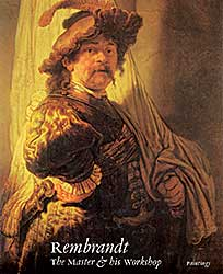#1573 ~ Rembrandt - Rembrandt: The Master and his Workshop, Paintings