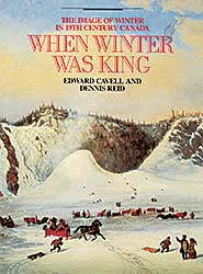 #1583 ~ School - When Winter was King: The Image of Winter in 19th Century Canada