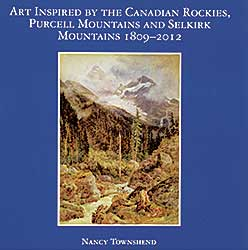 #1586.1 ~ School - Art Inspired by the Canadian Rockies, Purcell Mountains and Selkirk Mountains 1809-2012