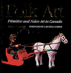 #1590 ~ School - Folk Art: Primitive and Naive Art in Canada