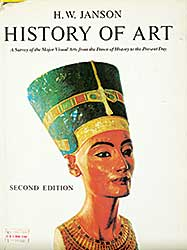 #1599 ~ School - History of Art: A Survey of the Major Visual Arts from the Dawn of History to the Present Day [Second Edition]