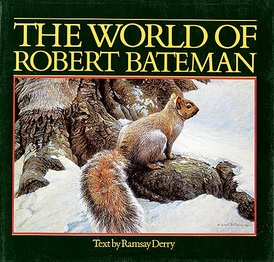 #204 ~ Bateman - The World of Robert Bateman