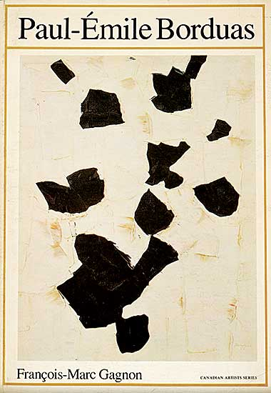 #214 ~ Borduas - Paul-Emile Borduas 1905-1960 [Canadian Artists Series 3]