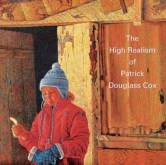 #228 ~ Cox - The High Realism of Patrick Douglass Cox