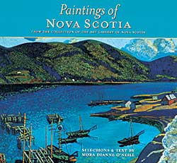 #340 ~ School - Paintings of Nova Scotia from the Collection of the Art Gallery of Nova Scotia