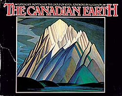 #350 ~ School - The Canadian Earth: Landscape Paintings by the Group of Seven