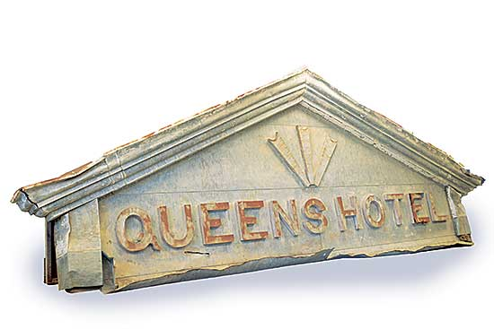 #522 ~ School - Queens Hotel Sign